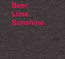 Beer. Lime. Sunshine. Unisex T-Shirt