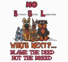 No B.S.L End Breed Specific Legislation. by Animal Welfare Cartoons