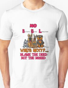 No B.S.L End Breed Specific Legislation. T-Shirt