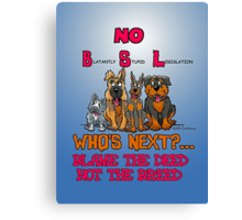 No B.S.L End Breed Specific Legislation. Canvas Print