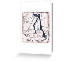 The Daddy Long Legs Greeting Card