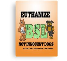 EUTHANIZE B.S.L NOT INNOCENT DOGS Canvas Print