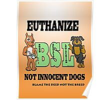 EUTHANIZE B.S.L NOT INNOCENT DOGS Poster