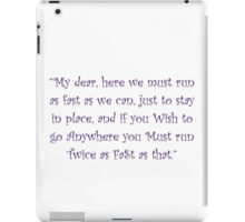 Running Twice As Fast iPad Case/Skin