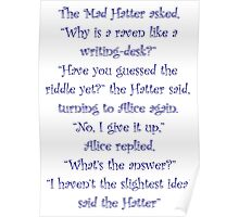 The Mad Hatter, The Raven & The Writing Desk Poster