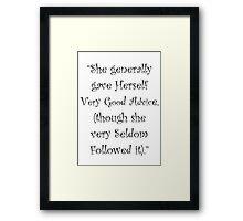 Very Good Advice Framed Print