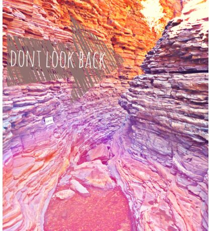 Dont look back Sticker