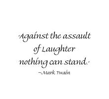 Against Laughter Nothing Can Stand by Amantine