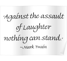Against Laughter Nothing Can Stand Poster