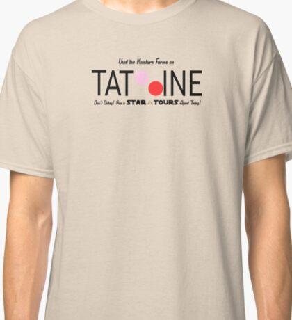 Visit Tatooine Classic T-Shirt