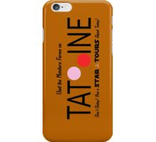 Visit Tatooine iPhone Case/Skin