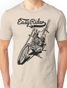Easy Rider, Easy To Ride Unisex T-Shirt