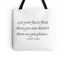 Get Your Facts First Tote Bag
