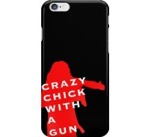 "Wynonna Earp -""Crazy Chick With A Gun"" iPhone Case/Skin"