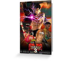 The King of Iron Fist Tournament 3 / Tekken 3 Greeting Card