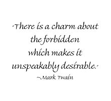 There Is A Charm About The Forbidden by Amantine