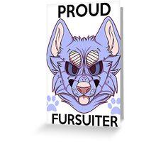 Proud Fursuiter T-shirt (REMADE) Greeting Card