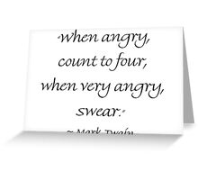 When Angry Count to Four Greeting Card