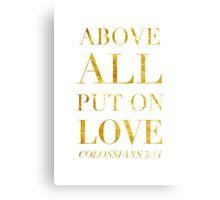 Colossians 3:14 Canvas Print