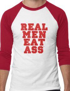 Real Men Eat Ass Men's Baseball ¾ T-Shirt