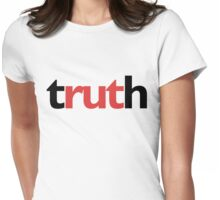 truth Womens Fitted T-Shirt