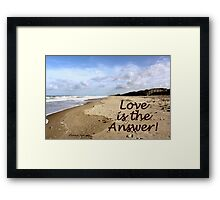 Someone to Love Is the Answer Framed Print