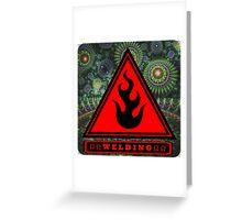 Ω Welding Fire Triangle Ω Greeting Card