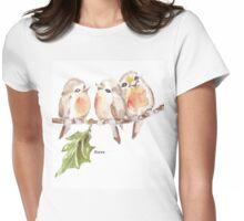 Three Little birds ♪♪♪♫ Womens Fitted T-Shirt
