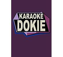 Karaoke Dokie Photographic Print