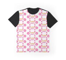 Dunkin' Don't Graphic T-Shirt