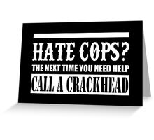 Cops? Greeting Card