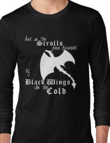 Black wings in the cold (white lettering)  Long Sleeve T-Shirt