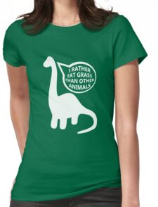 I rather eat grass... Womens Fitted T-Shirt