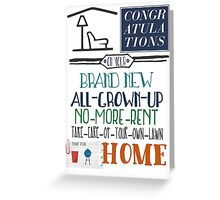 Congrats on your new home... Greeting Card
