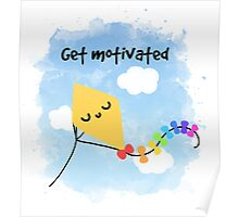 Get motivated Poster