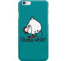 Guess what Funny Chicken Butt iPhone Case/Skin