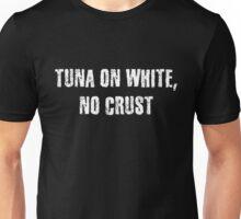 Tune On White No Crust Unisex T-Shirt