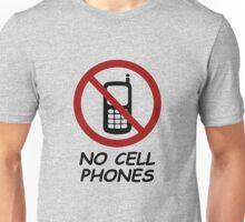 No Cell Phones Unisex T-Shirt