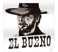 Eastwood El Bueno Poster