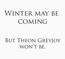 Theon Greyjoy Wont Be. by NerdDesign