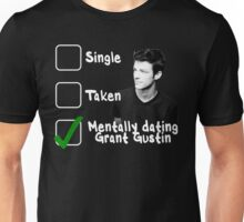 Mentally Dating Grant Gustin Unisex T-Shirt