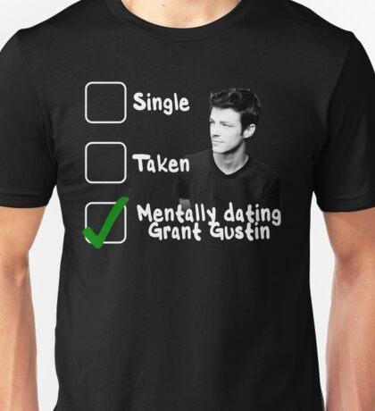 Mentally Dating Grant Gustin Unisex T-Shirt
