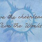 Save the Cheerleader, Save the World by Jade Jones