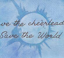 Save the Cheerleader, Save the World by Jade Jones