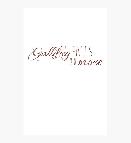 Doctor Who - Gallifrey falls, no more. Photographic Print