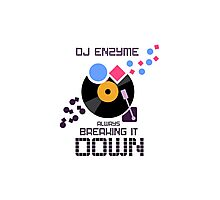 DJ Enzyme - Always Breaking It Down Photographic Print