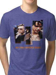 my own private idaho Tri-blend T-Shirt