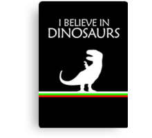I Believe In Dinosaurs title artwork Canvas Print