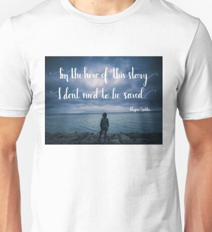 Hero of This Story Unisex T-Shirt