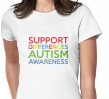 Support Differences Autism Awareness Womens Fitted T-Shirt